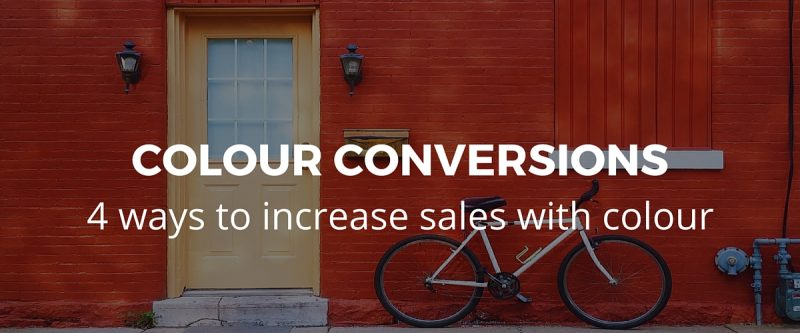4 ways to use colour to increase conversions on your website
